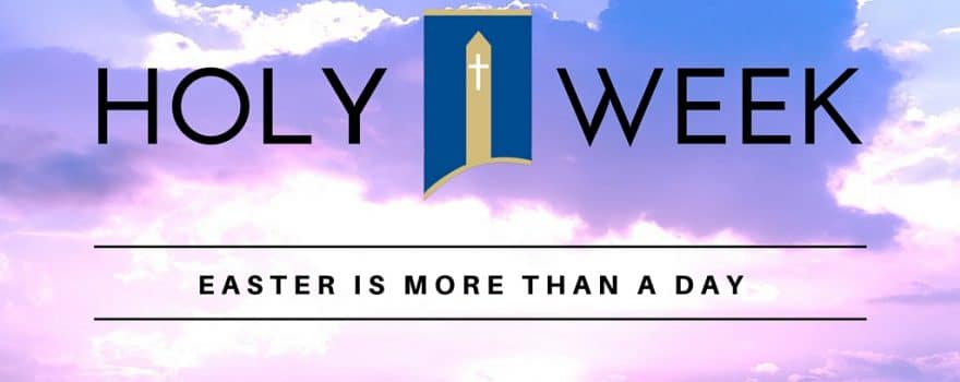Holy Week : Easter is more than a day