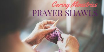 Prayer Shawls a Caring Ministry