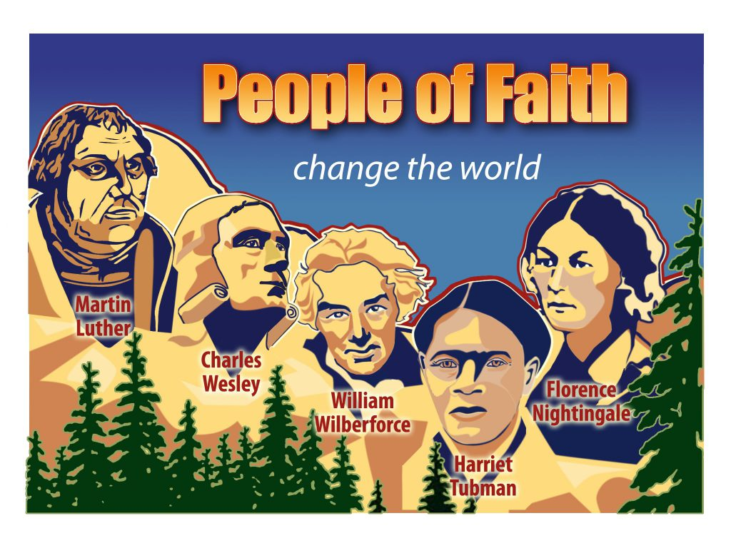 People of Faith Who Changed the World - Trinity Presbyterian