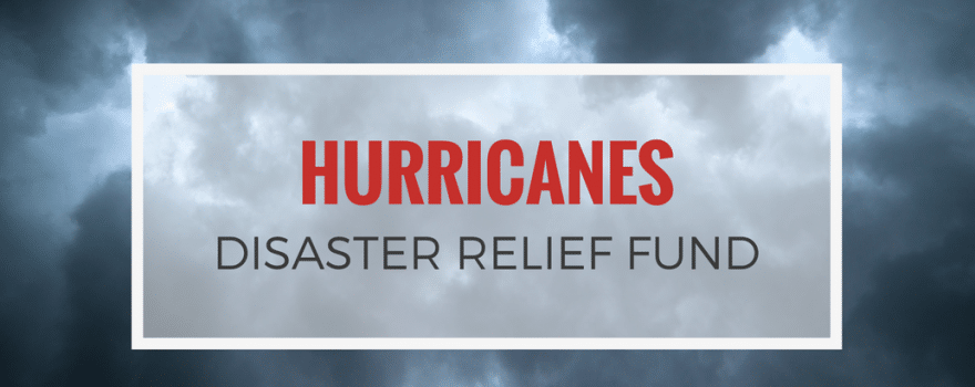 Hurricanes Disaster Relief Fund
